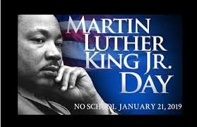 Martin Luther King Jr Holiday No School Jan 21, 2019