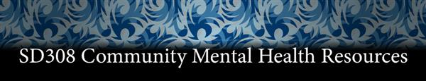 SD308 Community Mental Health Resources