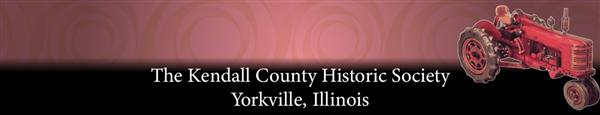 The Kendall County Historic Society Yorkville Illinois Banner